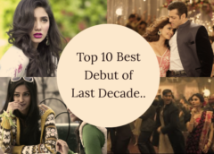 Top 10 Best Bollywood Debut Female Lead Of Last Decade.. 2009 – 2018